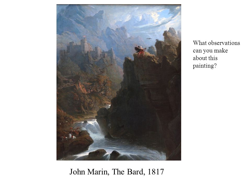 John Marin, The Bard, 1817 What observations can you make about this painting