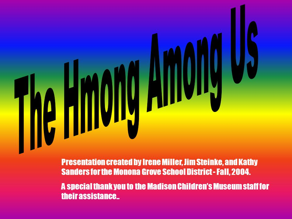 Presentation created by Irene Miller, Jim Steinke, and Kathy Sanders for the Monona Grove School District - Fall, 2004.