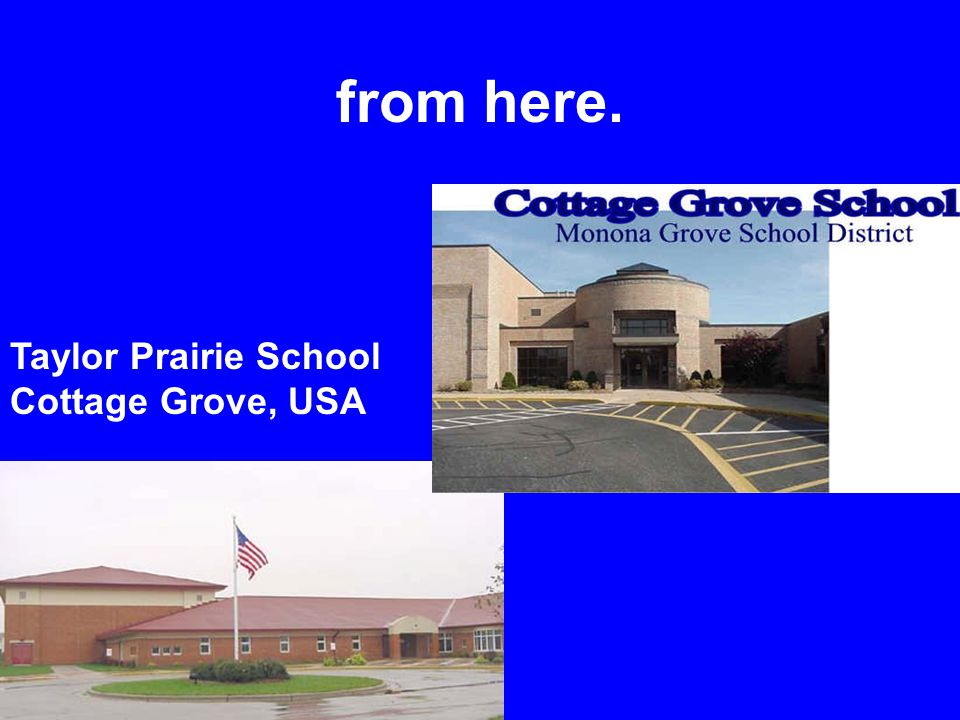 from here. Taylor Prairie School Cottage Grove, USA