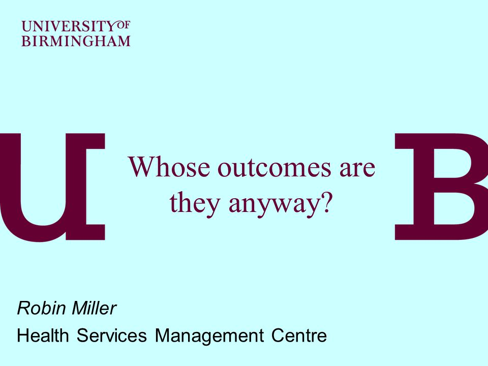 Family questionnaire and interviews  Evaluate the services received against key- objectives (e.g.