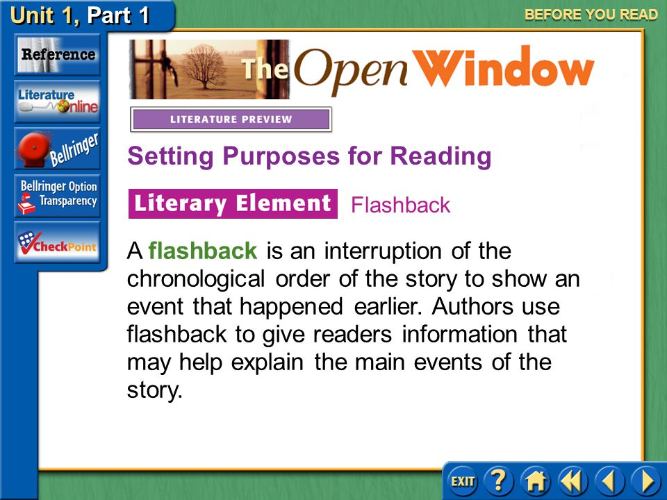 Unit 1, Part 1 The Open Window AFTER YOU READ Flashback Answer: Waiting for Mrs.