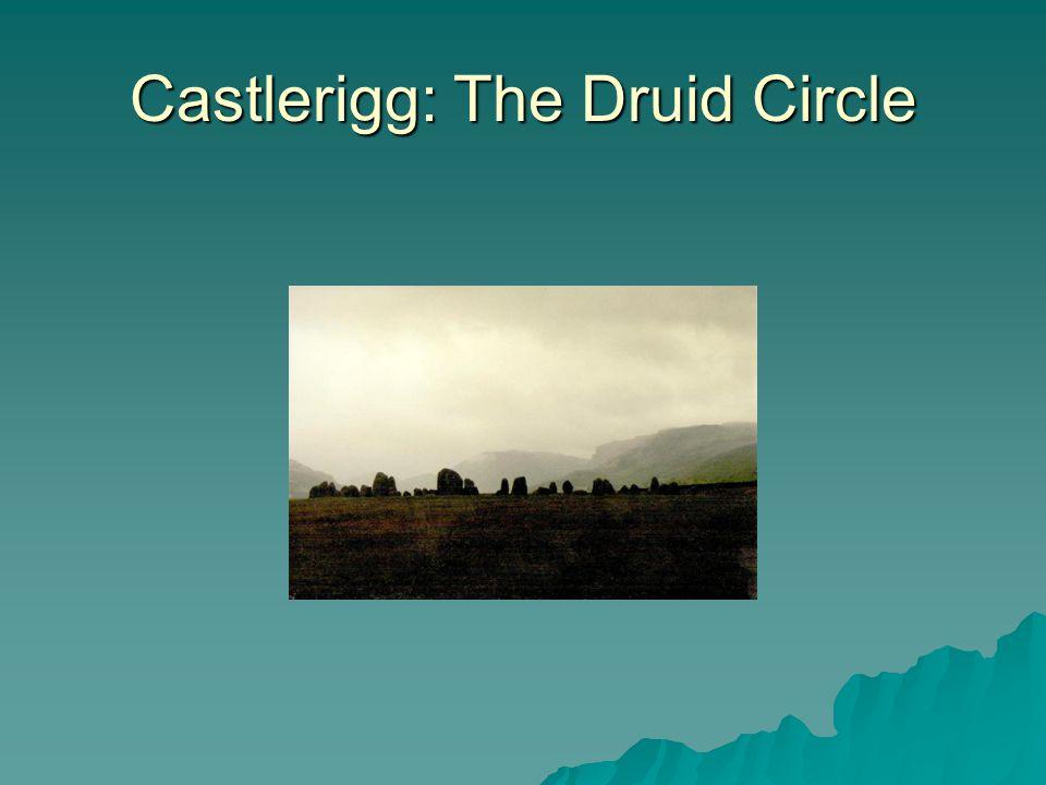 Castlerigg: The Druid Circle