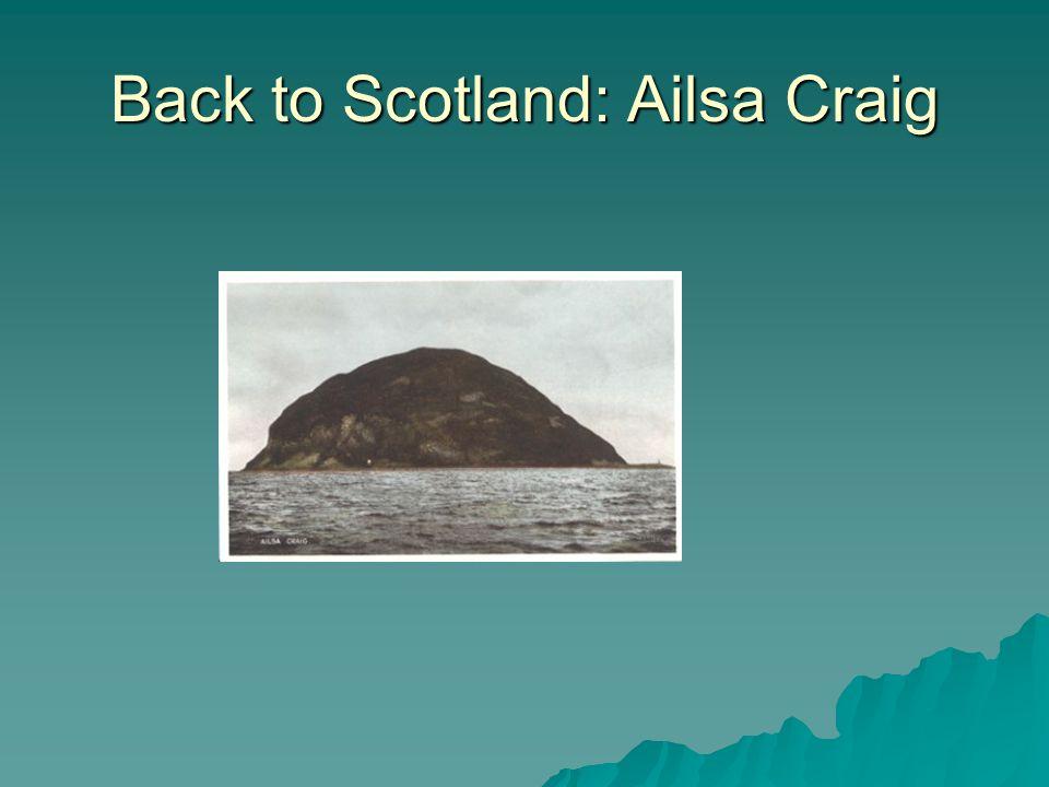 Back to Scotland: Ailsa Craig