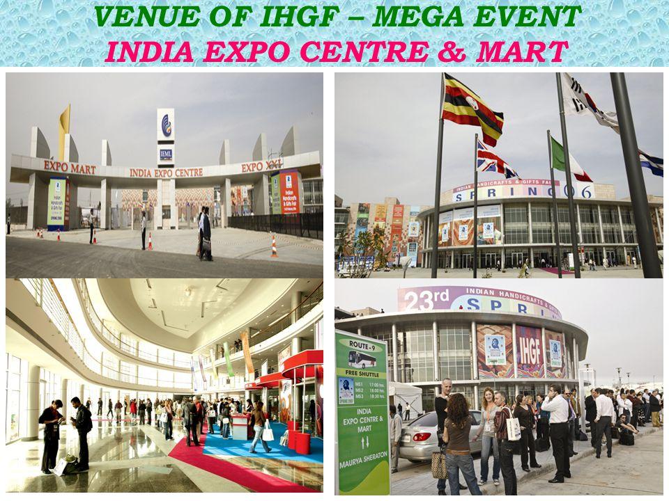 VENUE OF IHGF – MEGA EVENT INDIA EXPO CENTRE & MART