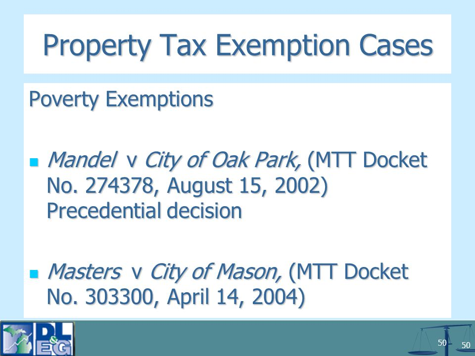50 Property Tax Exemption Cases Poverty Exemptions Mandel v City of Oak Park, (MTT Docket No.