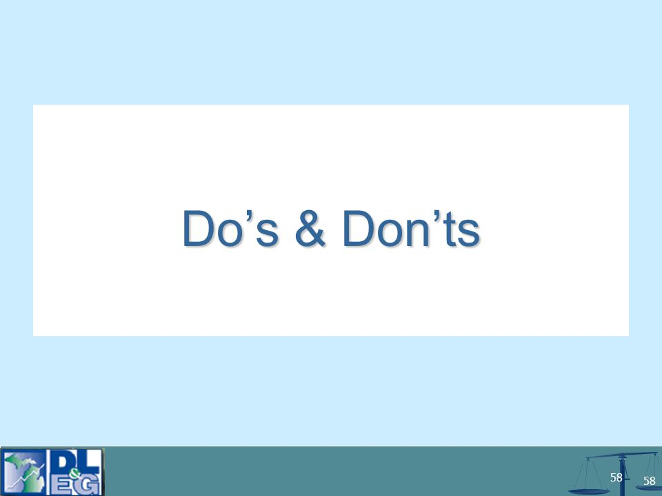 58 Do's & Don'ts