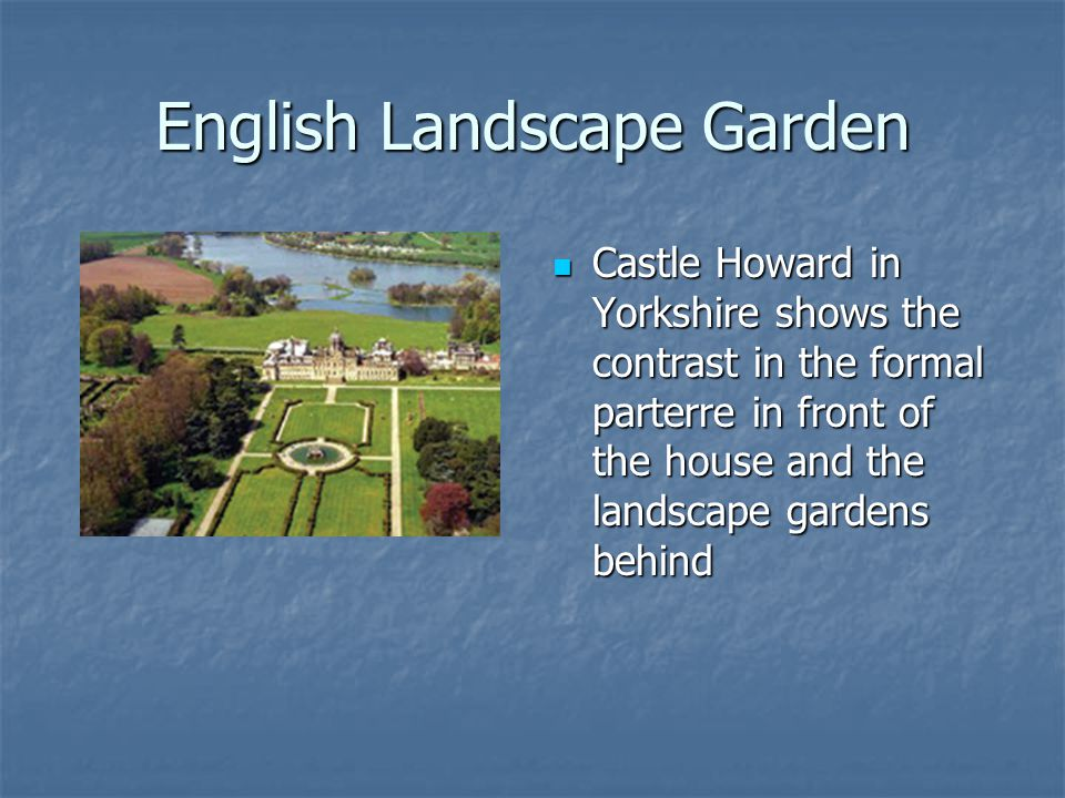 English Landscape Garden Castle Howard in Yorkshire shows the contrast in the formal parterre in front of the house and the landscape gardens behind Castle Howard in Yorkshire shows the contrast in the formal parterre in front of the house and the landscape gardens behind
