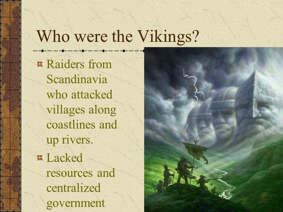 Who were the Vikings.