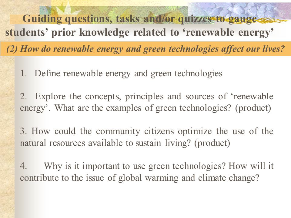 Guiding questions, tasks and/or quizzes to gauge students' prior knowledge related to 'water' (1) How do we use water sustainably? 1. What are the ess