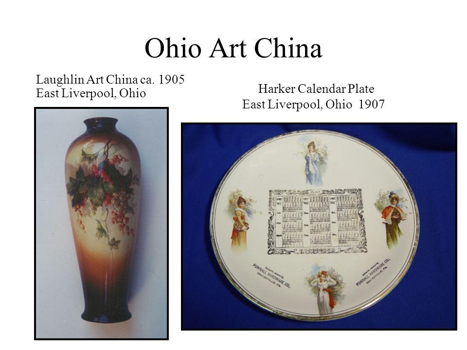 Ohio Art China Harker Calendar Plate East Liverpool, Ohio 1907 Laughlin Art China ca. 1905 East Liverpool, Ohio