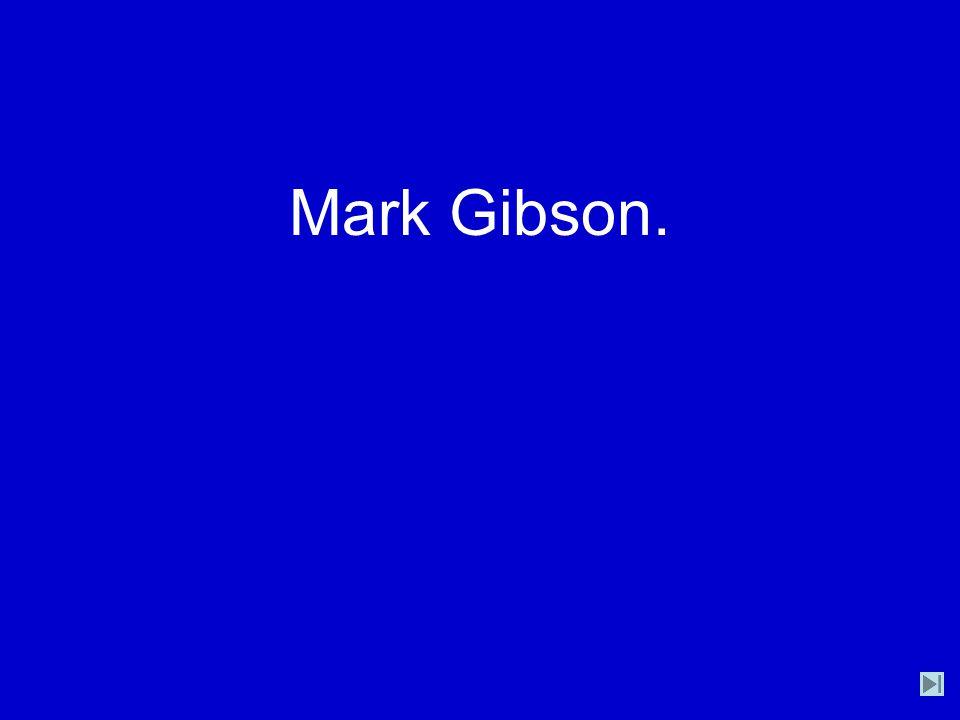 Mark Gibson.