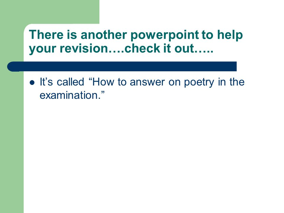There is another powerpoint to help your revision….check it out…..