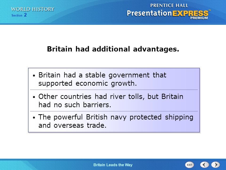 Chapter 25 Section 1 The Cold War Begins Section 2 Britain Leads the Way Britain had a stable government that supported economic growth.