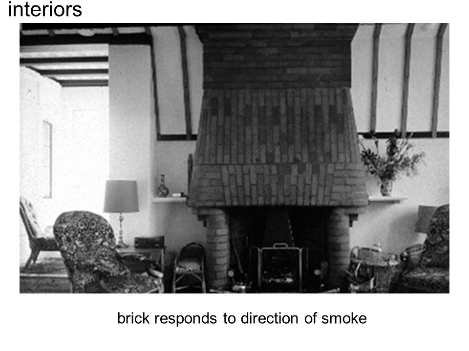 interiors brick responds to direction of smoke