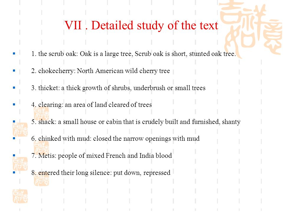 VII.Detailed study of the text  1.