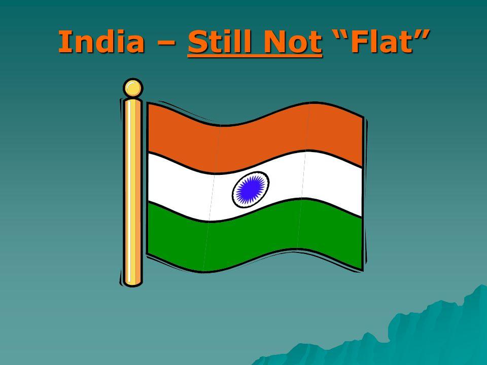 India – Still Not Flat