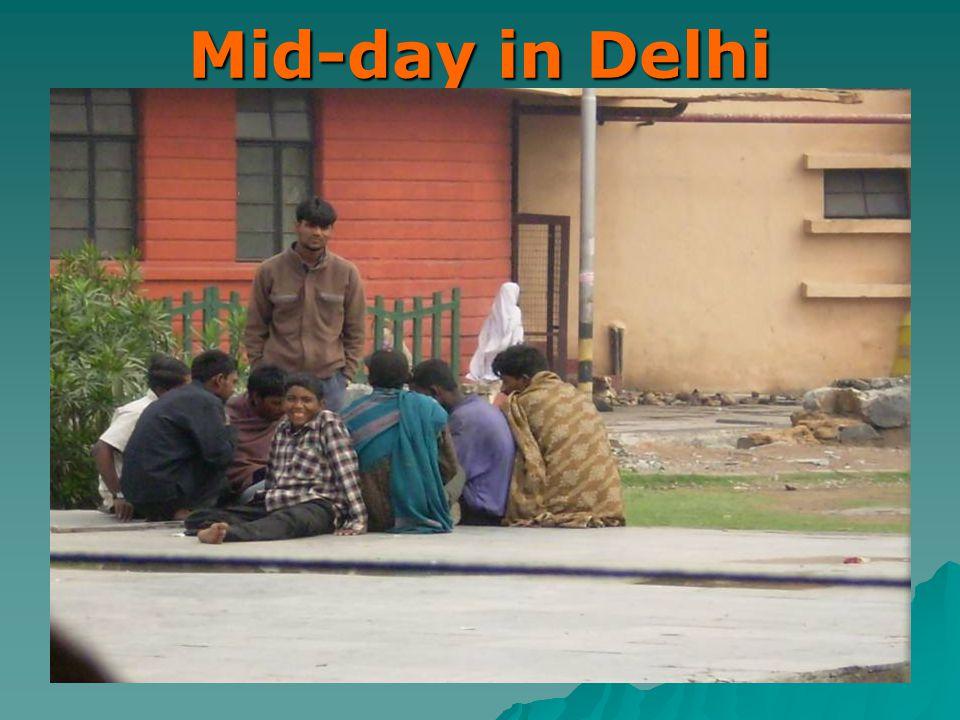 Mid-day in Delhi