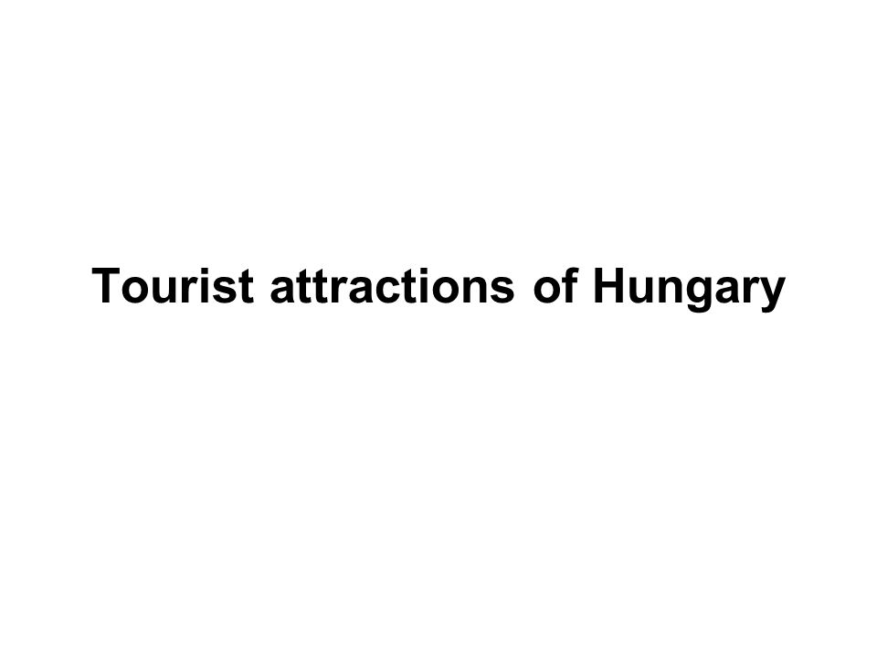 Tourist attractions of Hungary