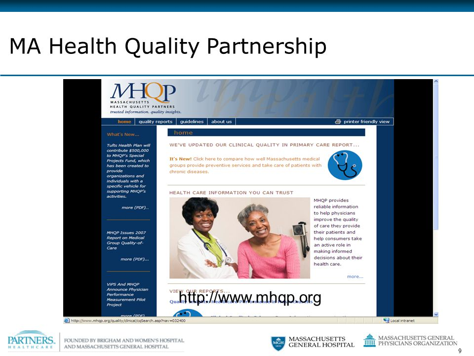 9 http://www.mhqp.org MA Health Quality Partnership