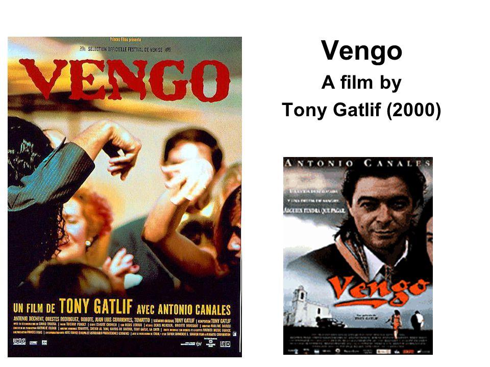 Vengo A film by Tony Gatlif (2000)