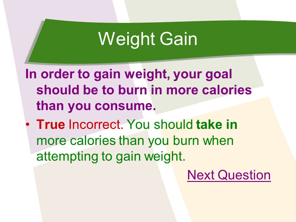 Weight Gain Exercising can increase anxiety.True Incorrect.