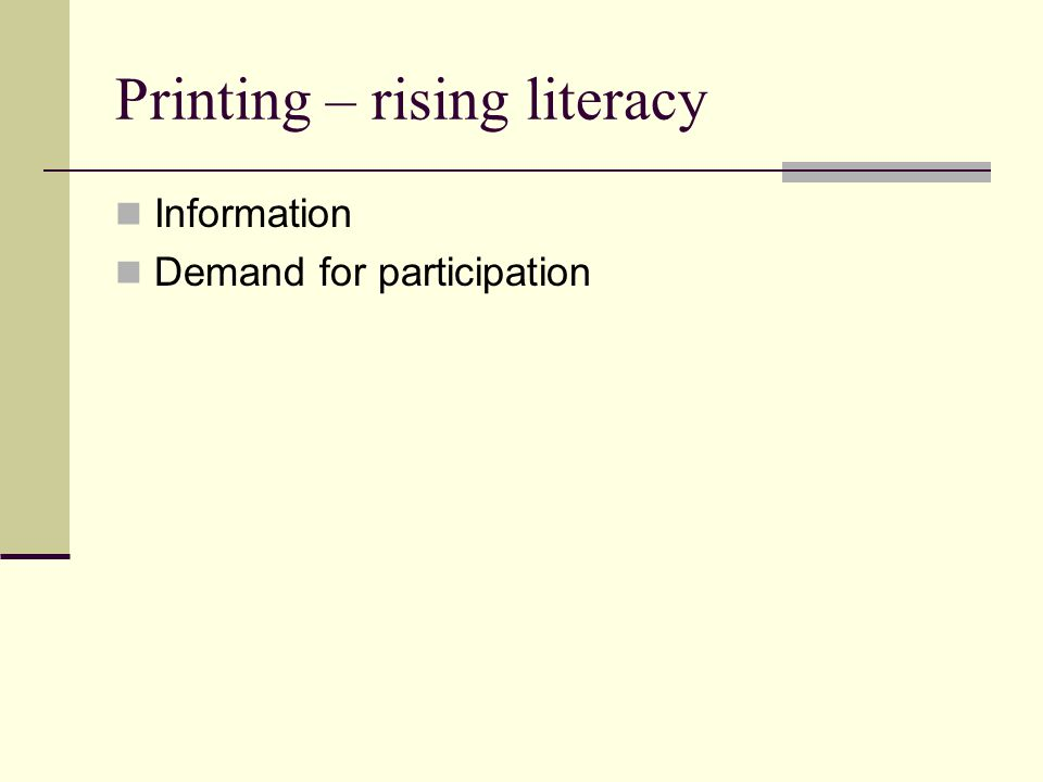 Printing – rising literacy Information Demand for participation