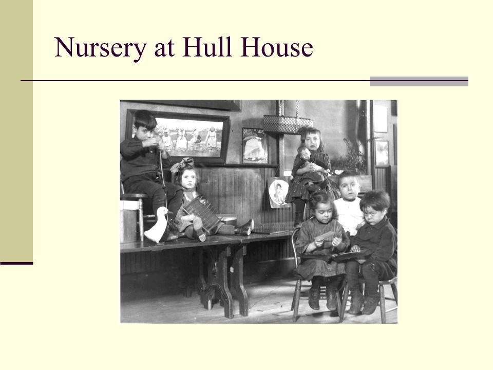 Nursery at Hull House