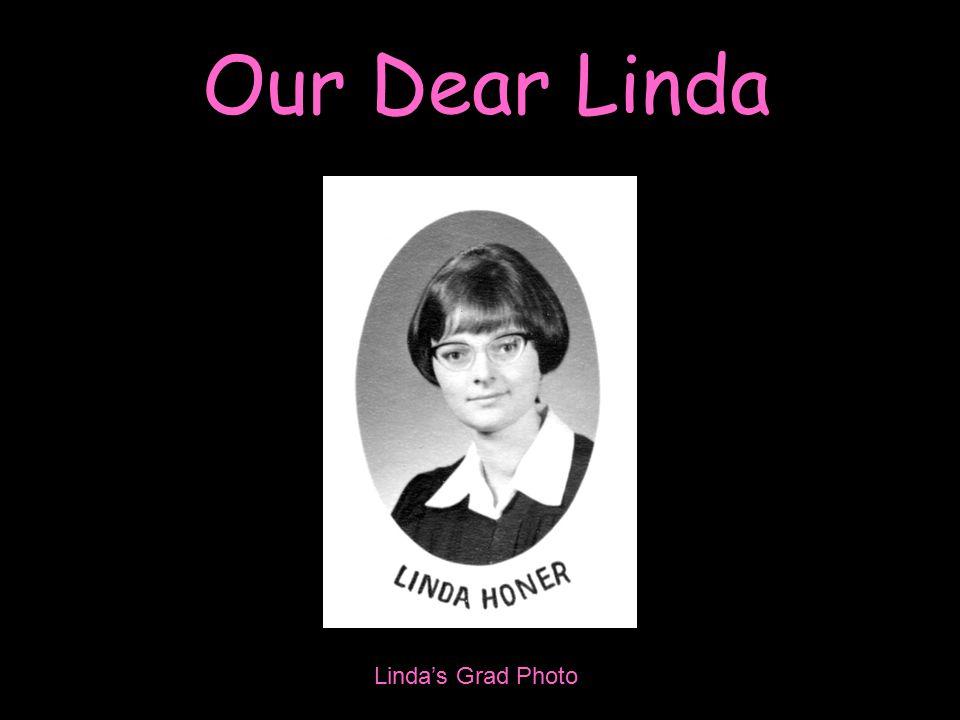 Our Dear Linda Linda's Grad Photo