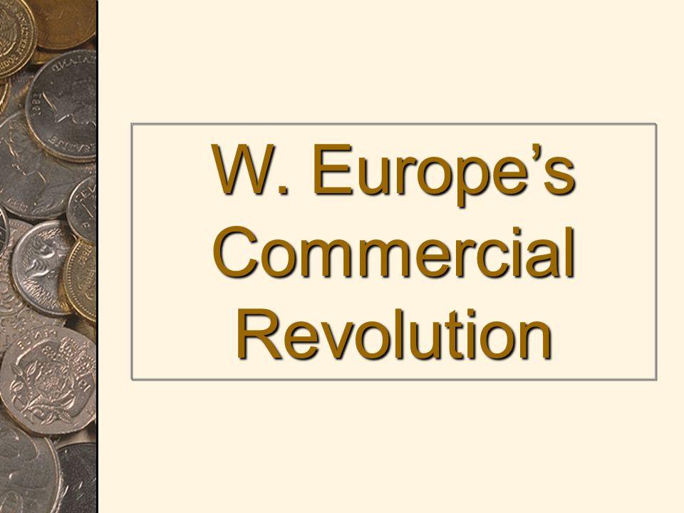 W. Europe's Commercial Revolution