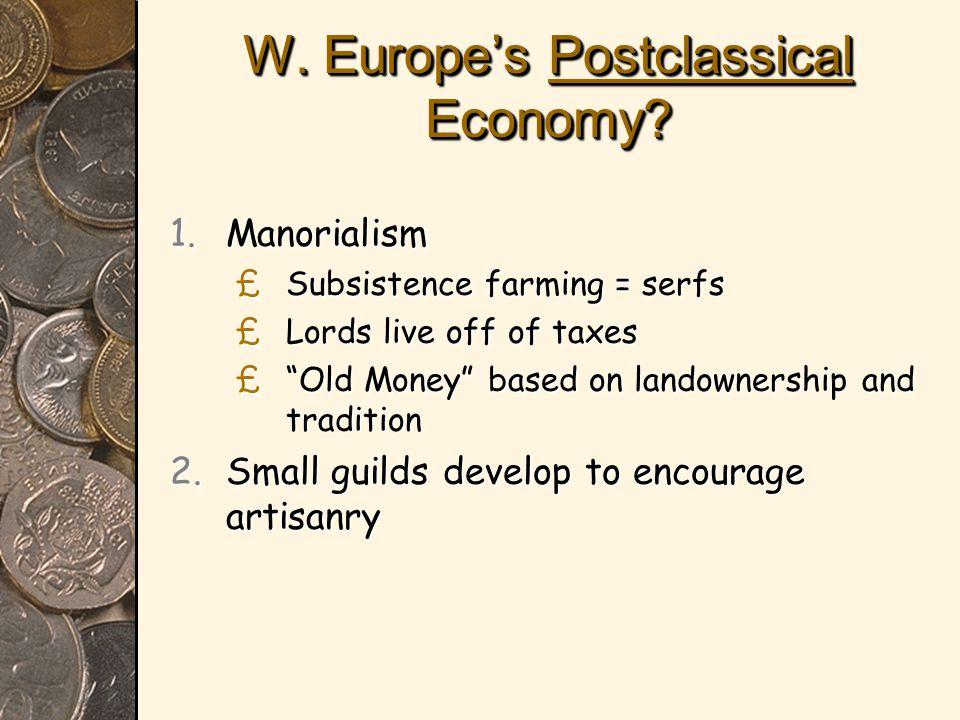W.Europe's Postclassical Economy.