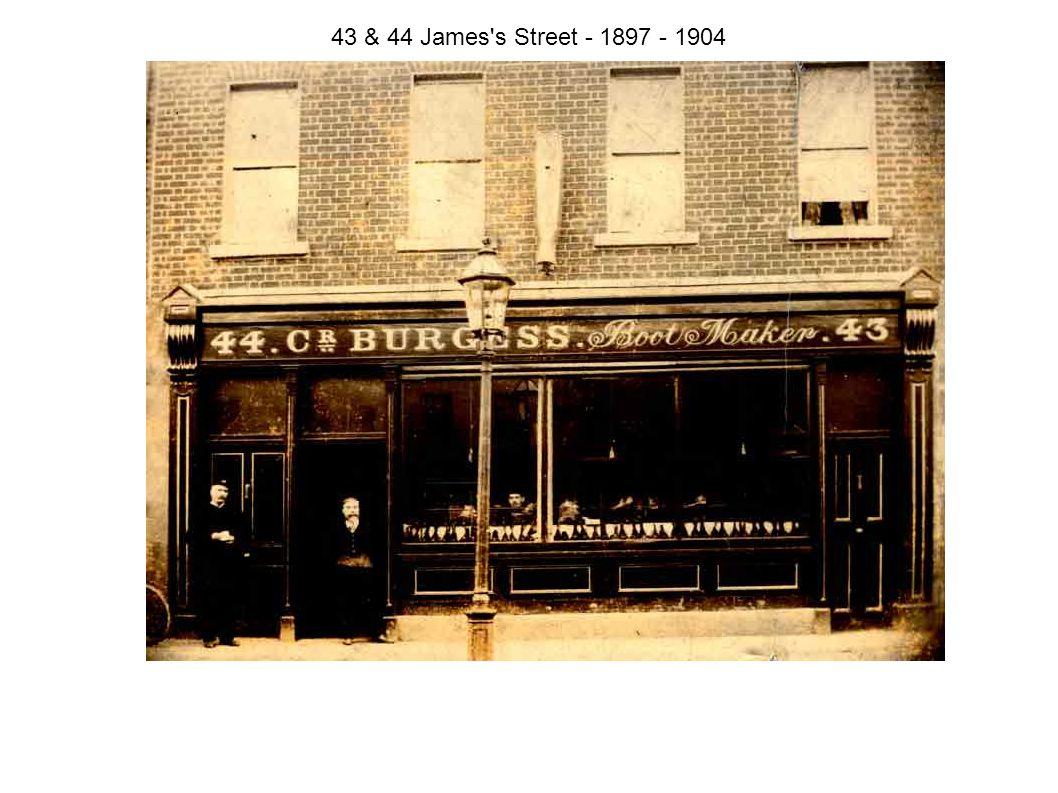43 & 44 James s Street - 1897 - 1904
