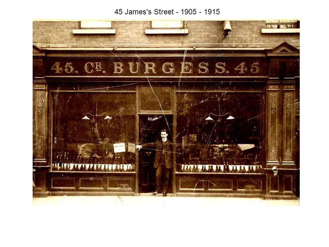 45 James s Street - 1905 - 1915