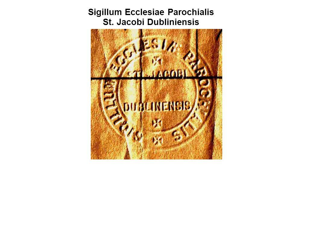 Sigillum Ecclesiae Parochialis St. Jacobi Dubliniensis