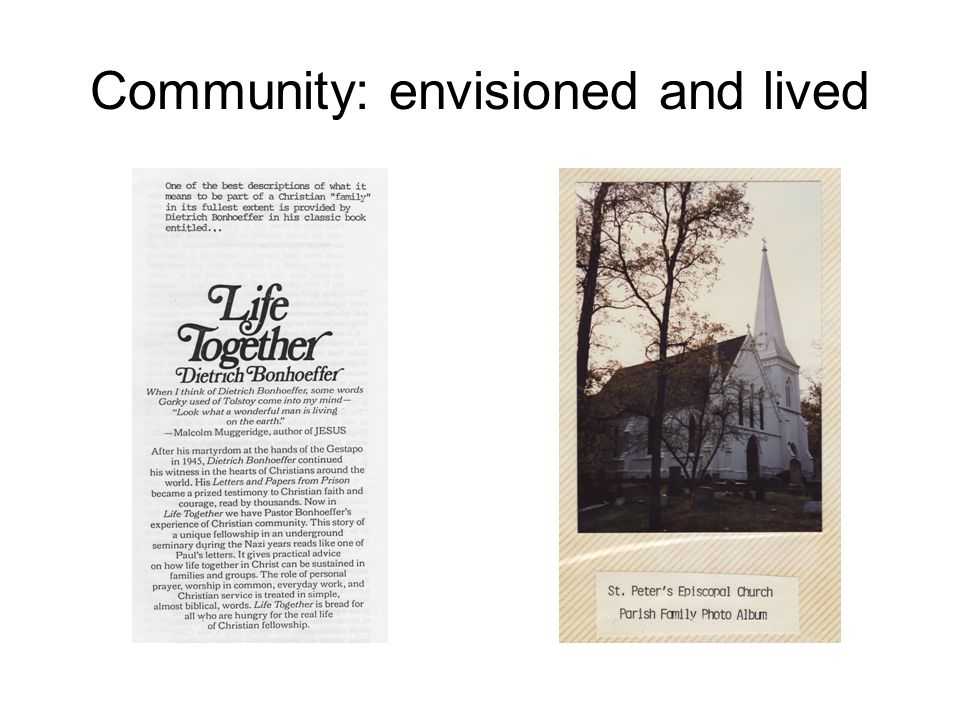 Community: envisioned and lived