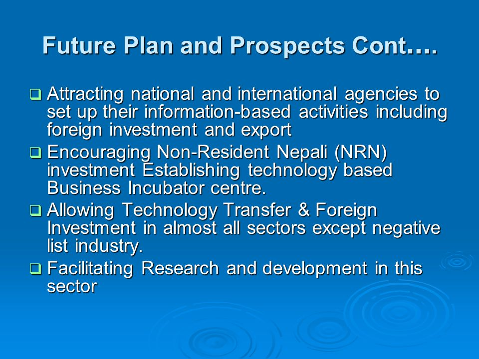 Future Plan and Prospects Cont ….