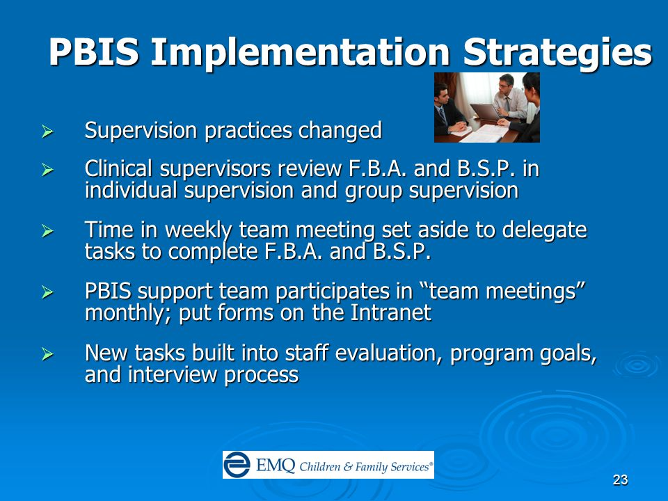 23  Supervision practices changed  Clinical supervisors review F.B.A.