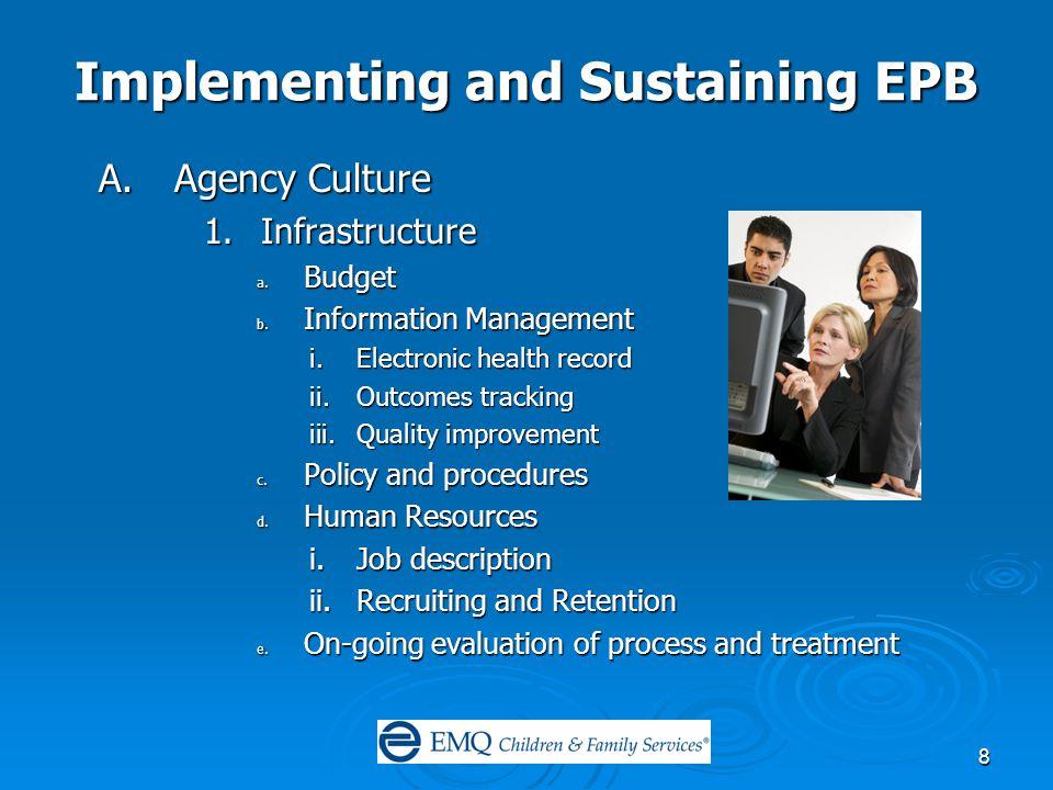 9 Implementing and Sustaining EPB C.