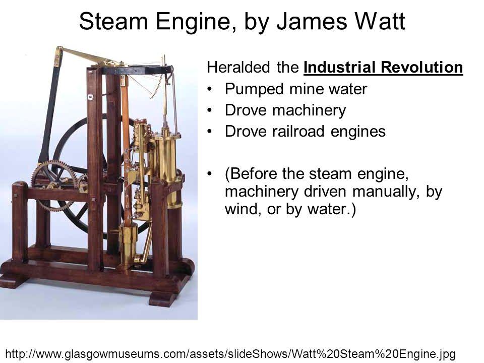 Steam Application: Locomotive, Railroad Faster, more efficient land transportation, with larger loads Steam engine + wheels + rails U.K.
