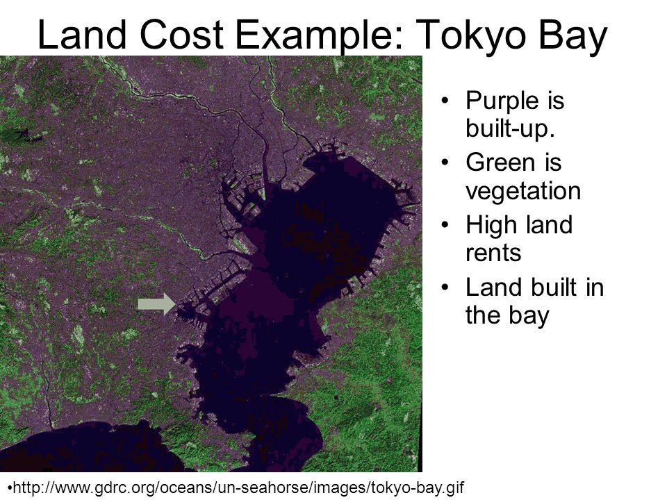 Density  Higher land rent http://homepage1.nifty.com/sukusuku/photo/tdr/2003/020-tokyo-bay.jpg