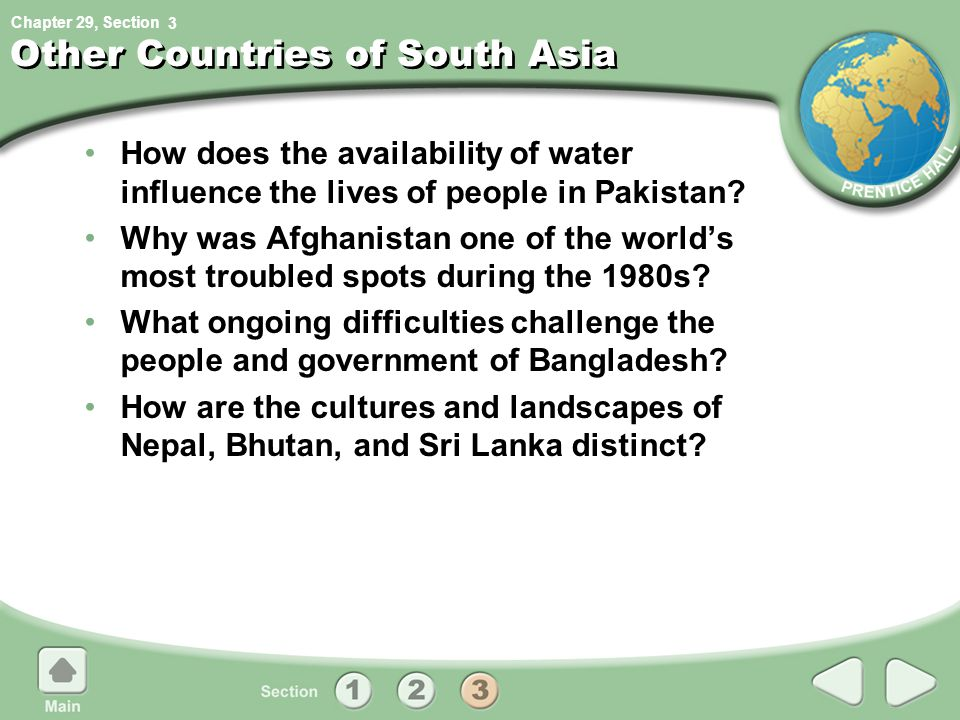 Chapter 29, Section Other Countries of South Asia How does the availability of water influence the lives of people in Pakistan.