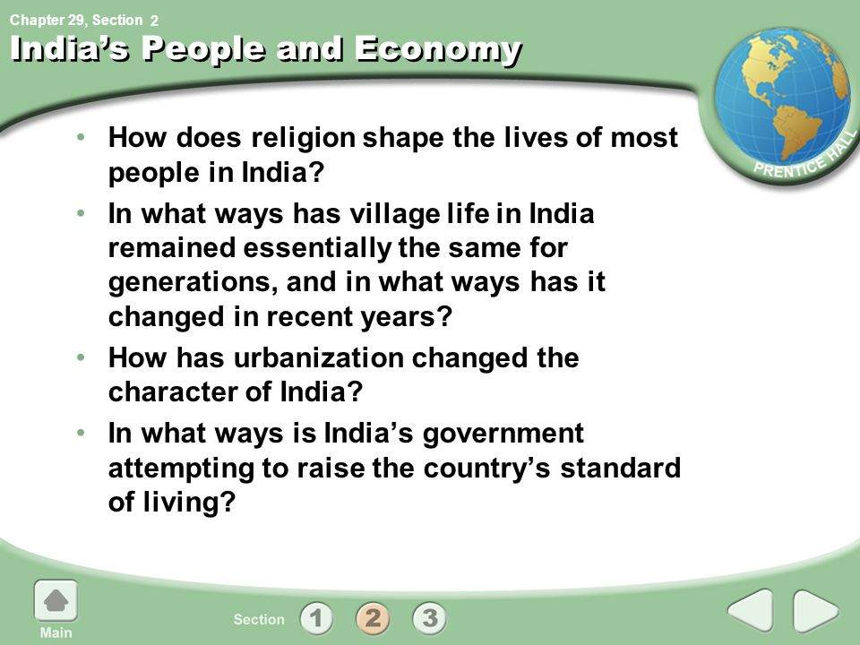 Chapter 29, Section India's People and Economy How does religion shape the lives of most people in India.