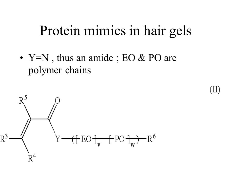 Protein mimics in hair gels Y=N, thus an amide ; EO & PO are polymer chains