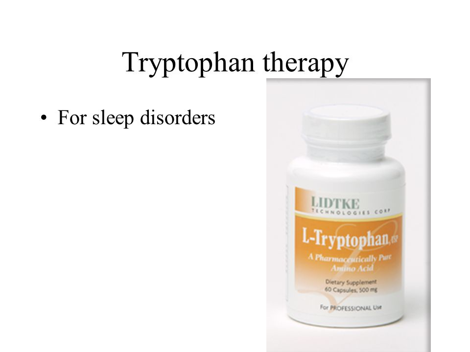 Tryptophan therapy For sleep disorders