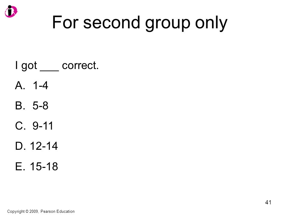 For second group only I got ___ correct. A. 1-4 B.