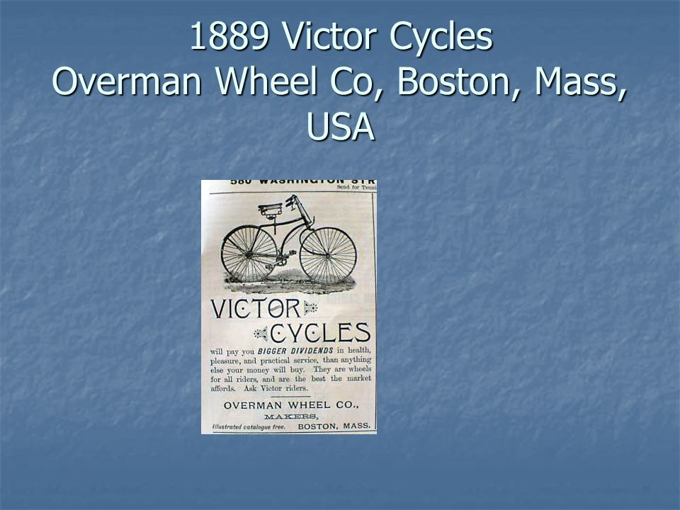 1889 Victor Cycles Overman Wheel Co, Boston, Mass, USA