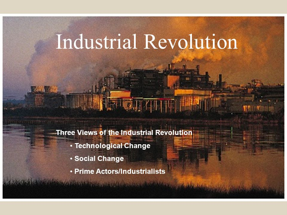 Industrial Revolution62 How it all started...