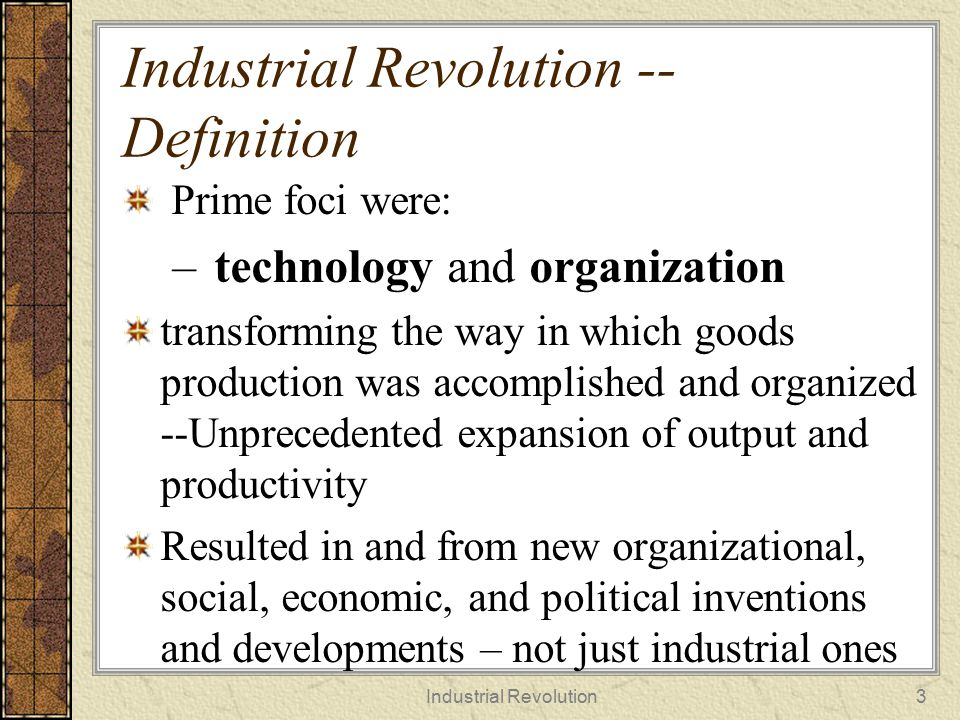 Impacts of Industrial Revolution  QOL -- Substantial increase in Quality of Life including standard of living  Demographic Transition (especially in the Western World)  GLOBALIZATION -- Set the stage for modern phase of Globalization and all of its impacts Industrial Revolution4
