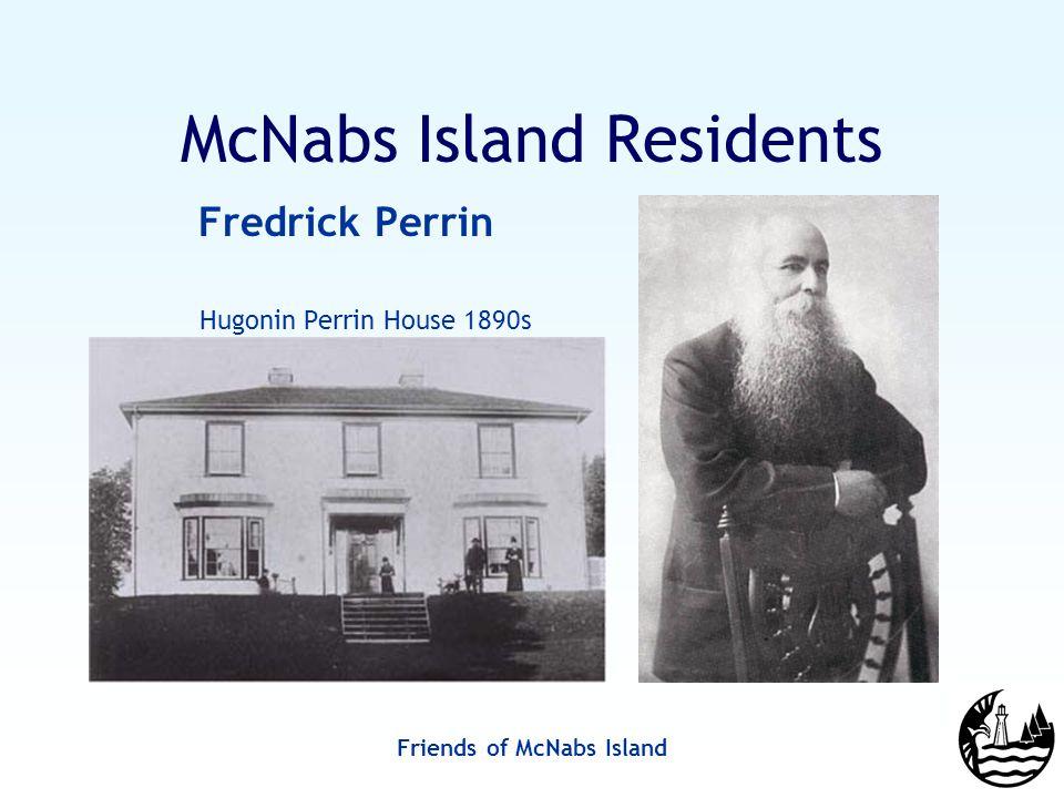 Friends of McNabs Island McNabs Island Residents Fredrick Perrin Hugonin Perrin House 1890s