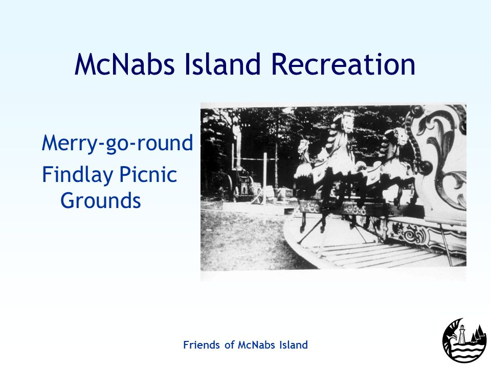 Friends of McNabs Island Merry-go-round Findlay Picnic Grounds McNabs Island Recreation