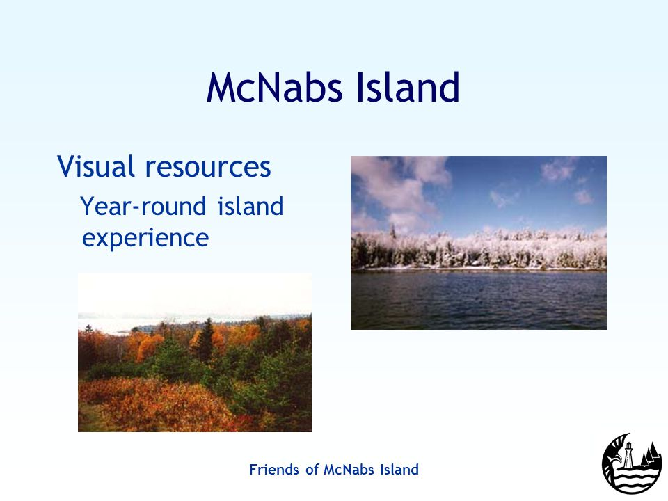 Friends of McNabs Island McNabs Island Visual resources Year-round island experience